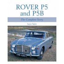Rover P5 & P5B by James Taylor, 9781861269324