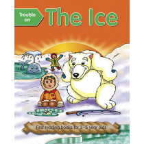 Trouble on the Ice - Giant Size by Nicola Baxter, 9781861474926