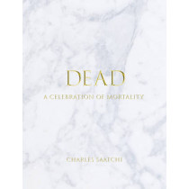 Dead by Charles Saatchi, 9781861543592