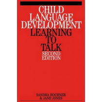 Child Language Development: Learning to Talk by Sandra Bochner, 9781861563798
