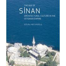 Age of Sinan by Gulru Necipoglu, 9781861892539