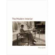 Modern Interior by Penny Sparke, 9781861893727