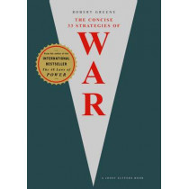 The Concise 33 Strategies of War by Robert Greene, 9781861979988