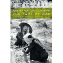The Face Of War by Martha Gellhorn, 9781862071506