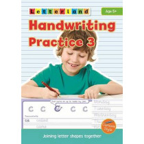 Handwriting Practice: 3: Joining Letter Shapes Together by Lisa Holt, 9781862098251