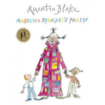 Angelica Sprocket's Pockets by Quentin Blake, 9781862309692