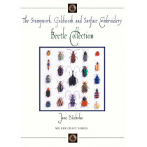 Stumpwork, Goldwork & Surface Embroidery Beetle Collection by Jane Nicholas, 9781863513180