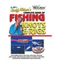 Geoff Wilson's Complete Book of Fishing Knots & Rigs by Geoff Wilson, 9781865132068