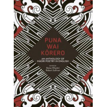 Puna Wai Korero: An Anthology of Maori Poetry in English by Reina Whaitiri, 9781869408176