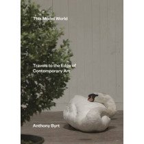 This Model World by Anthony Byrt, 9781869408589