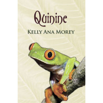 Quinine by Kelly Ana Morey, 9781869693268