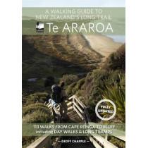 A Walking Guide to New Zealand's Long Trail: Te Araroa by Geoff Chapple, 9781869797140