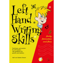 Left Hand Writing Skills: Funky Formation and Flow: Book 2 by Mark Stewart, 9781869981785