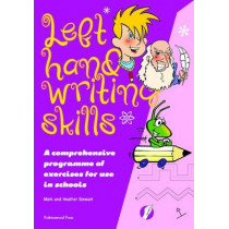 Left Hand Writing Skills - Combined: A Comprehensive Scheme of Techniques and Practice for Left-Handers by Mark Stewart, 9781869981839