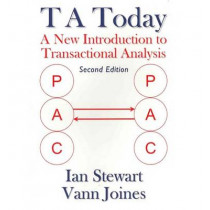 T A Today: A New Introduction to Transactional Analysis by Ian Stewart, 9781870244022