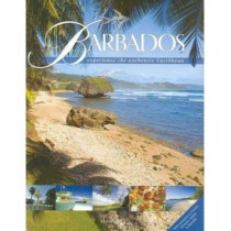 Barbados: Experience the Authentic Caribbean by Arif Ali, 9781870518758