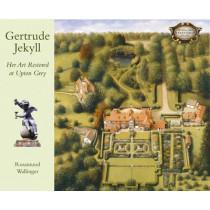 Gertrude Jekyll: Her Art Restored at Upton Grey by Rosamund Wallinger, 9781870673808
