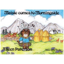 Maisie Comes to Morningside by Aileen Paterson, 9781871705003