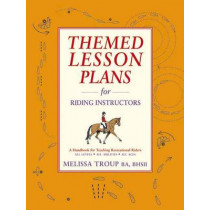 Themed Lesson Plans for Riding Instructors by Melissa Troup, 9781872119892