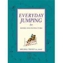 Everyday Jumping for Riders and Instructors by Melissa Troup, 9781872119953