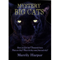 Mystery Big Cats by Merrily Harpur, 9781872883922