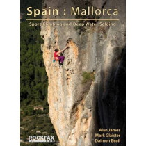 Spain: Mallorca: Sport Climbing and Deep Water Soloing by Mark Glaister, 9781873341186