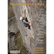North Wales Climbs: Rockfax Rock Climbing Guidebook by Jack Geldard, 9781873341827