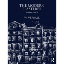 The Modern Plasterer: Volumes I and II by W. Verrall, 9781873394458