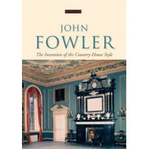 John Fowler: The Invention of the Country-House Style by Helen Hughes, 9781873394595