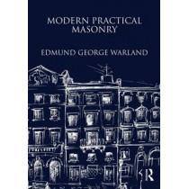 Modern Practical Masonry by Edmund George Warland, 9781873394762