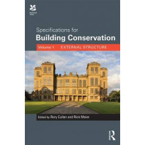 Specifications for Building Conservation: Volume 1: External Structure by Rory Cullen, 9781873394809