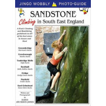 Sandstone: Climbing in South East England: A Rock Climbing and Bouldering Guidebook to All of the Best Areas in Sussex and Kent by David Atchison-Jones, 9781873665145