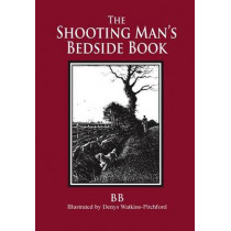 The Shooting Man's Bedside Book by B.B, 9781873674666
