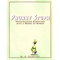 Phunny Stuph: Proofreading Exercises with a Sense of Humor by M. S. D. Samston, 9781877673641