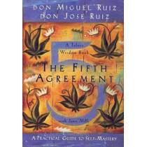 The Fifth Agreement, by Don Miguel Ruiz, 9781878424617