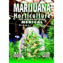 Marijuana Horticulture: The Indoor/Outdoor Medical Grower's Bible by Jorge Cervantes, 9781878823236