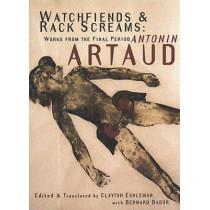 Watchfiends And Rack Screams by Antonin Artaud, 9781878972187