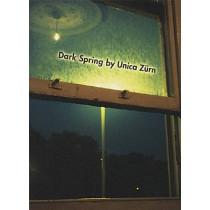 Dark Spring by Unica Zurn, 9781878972309