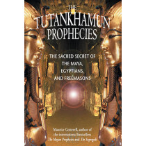 Tutankhamoun Prophecies, the by Maurice M. Cotterell, 9781879181700