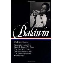 James Baldwin: Collected Essays (LOA #98) by James Baldwin, 9781883011529
