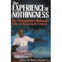 Experience Of Nothingness by Sri Nisargadatta Maharaj, 9781884997143