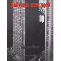 Delirious New York by Rem Koolhaas, 9781885254009