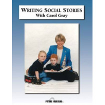 Writing Social Stories with Carol Gray: Accompanying Workbook to DVD by Carol Gray, 9781885477637