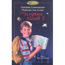 Concord Cunningham Pursues the Clues: The Scripture Sleuth 5 by Mathew Halverson, 9781885904553