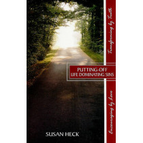 Putting-Off Life Dominating Sins by Susan Heck, 9781885904775