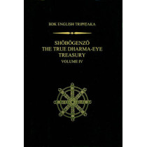 Shobogenzo v.4: The True Dharma-eye Treasury by Dogen, 9781886439382