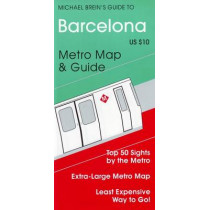 Barcelona: Metro Map & Guide by Michael Brein, 9781886590045