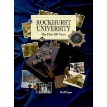 Rockhurst University: The First 100 Years by Shirl Kasper, 9781886761315
