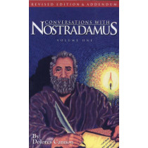 Conversations with Nostradamus:  Volume 1: His Prophecies Explained by Dolores Cannon, 9781886940000