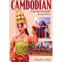 Cambodian for Beginners: With English-Cambodian Vocabulary by R. K. Gilbert, 9781887521819